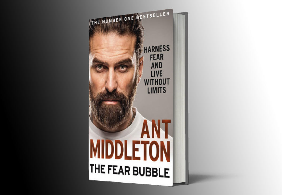 Ant Middleton's book, The Fear Bubble